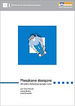 Okładka publikacji ''Mieszkanie dostępne dla osób z dysfunkcją narządu ruchu